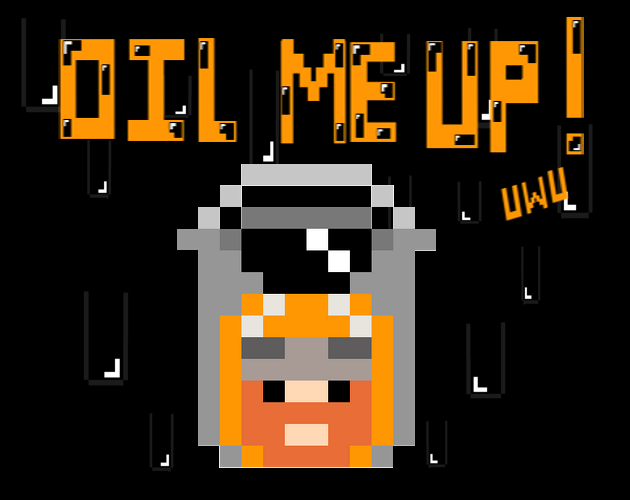 Oil Me Up Cover